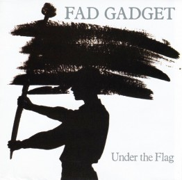 fad-gadget-under-the-flag-stumm8