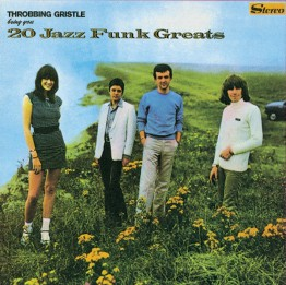 throbbing-gristle-20-jazz-funk-greats-tgcd4