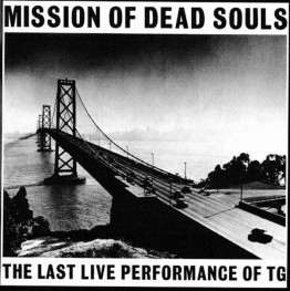 throbbing-gristle-mission-of-dead-souls-tgcd6