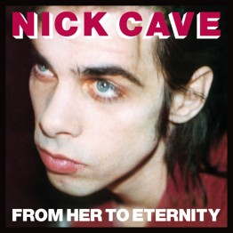 nick-cave-and-the-bad-seeds-from-her-to-eternity-stumm17