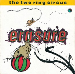 erasure-the-two-ring-circus-lstumm35