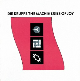 die-krupps-the-machineries-of-joy-mute101