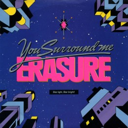 erasure-you-surround-me