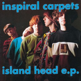 inspiral-carpets-island-head-ep-dung11