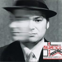 balanescu-quartet-possessed-stumm111