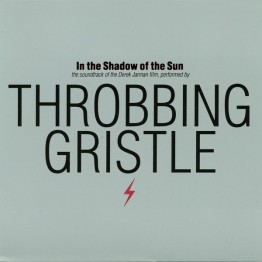 throbbing-gristle-in-the-shadow-of-the-sun-tgcd9