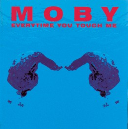 moby-everytime-you-touch-me-mute176