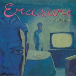 erasure-stay-with-me-mute174
