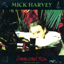 mick-harvey-intoxicated-man-stumm144