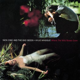 nick-cave-and-the-bad-seeds-where-the-wild-roses-grow-mute185