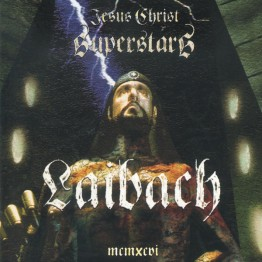 laibach-jesus-christ-superstar-god-is-god-mute197