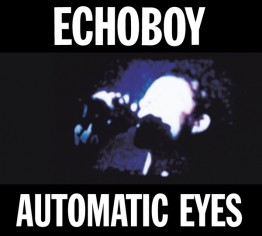 echoboy-automatic-eyes-mute277