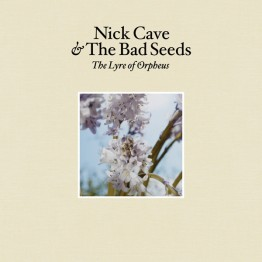 nick-cave-and-the-bad-seeds-abattior-blues-lyre-of-orpheus-stumm23b