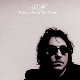 richard-hawley-the-ocean-mute347