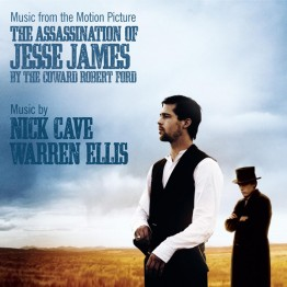 nick-cave-and-warren-ellis-the-assination-of-jesse-james-by-the-coward-robert-ford-ost-stumm294