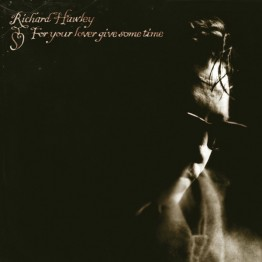 richard-hawley-for-your-lover-mute417