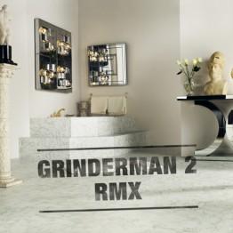 GRINDERMAN2_RMX