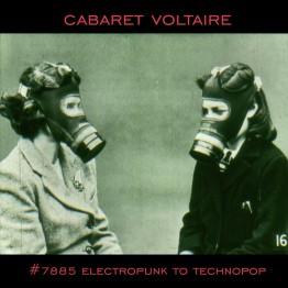 Cabaret Voltaire - #7885