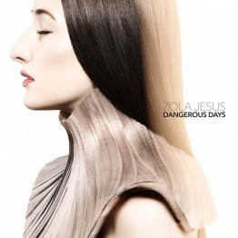 zola_jesus-dangerous_days-1400