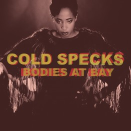 ColdSpecksBodiesAtBay