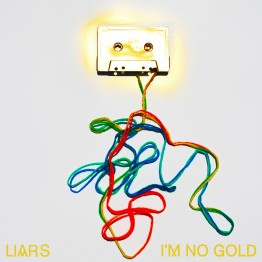 liars_i'm no gold