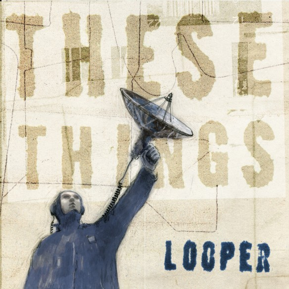 looper these things image