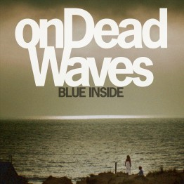 OnDeadWaves_BlueInside_digital