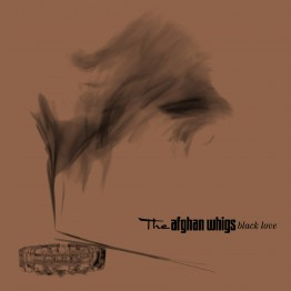 the afghan whigs black love_20_UK