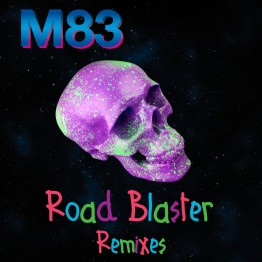 M83_Road-Blaster_remixesRGB