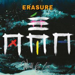 Erasure World Be Live